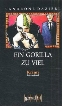Buch: Ein Gorilla zu viel von Sandrone Dazieri