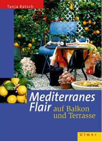 Mediterranes-Flair