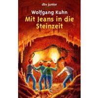 Buch: Wolfgang Kuhn - Mit Jeans in die Steinzeit