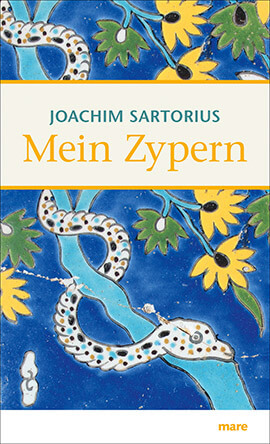 Cover Mein Zypern © Mare Verlag