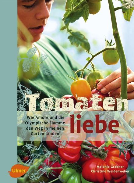 Cover Tomatenliebe © Ulmer Verlag