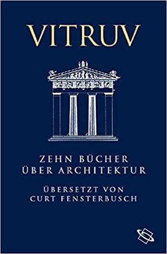 Vitruv Zehn Bücher über Architektur