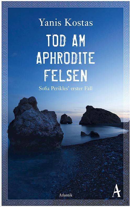Buchtipp: Tod am Aphroditefelsen © Atlantic Verlag