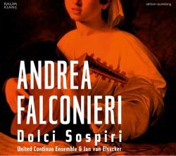 CD Andrea Falconieri, Dolci Sospiri, süße Seufzer